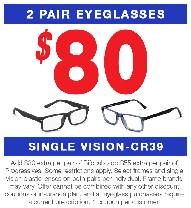 2 pair of eye glasses $80 single vision cr39